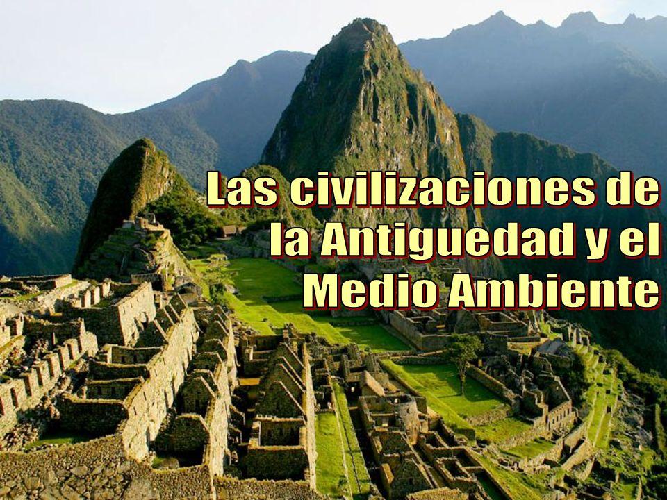 Las civilizaciones de la Antiguedad y el Medio Ambiente