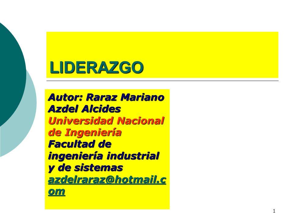 LIDERAZGO Autor: Raraz Mariano Azdel Alcides