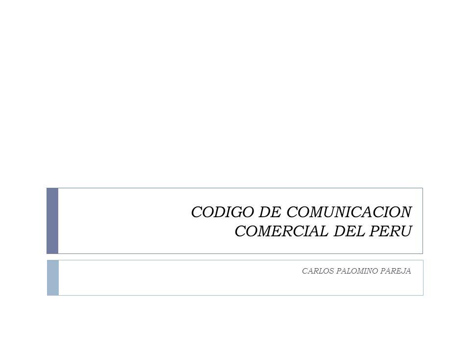 CODIGO DE COMUNICACION COMERCIAL DEL PERU