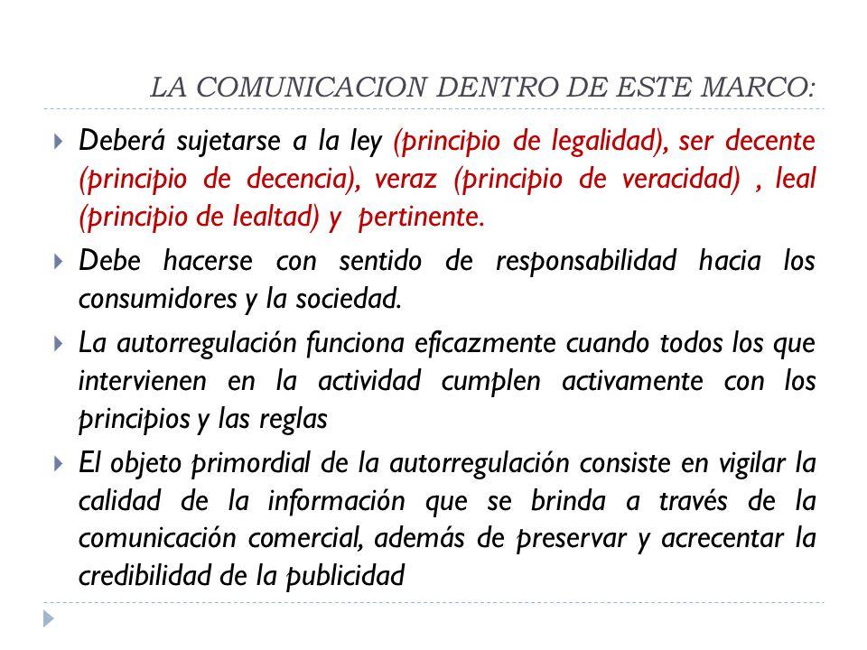 LA COMUNICACION DENTRO DE ESTE MARCO: