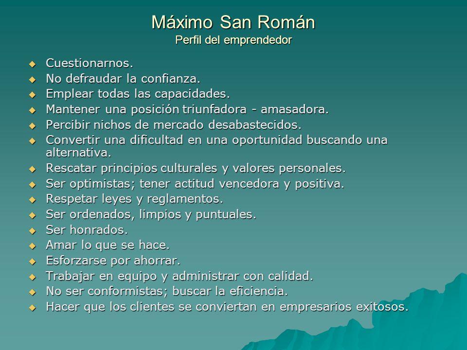 Máximo San Román Perfil del emprendedor