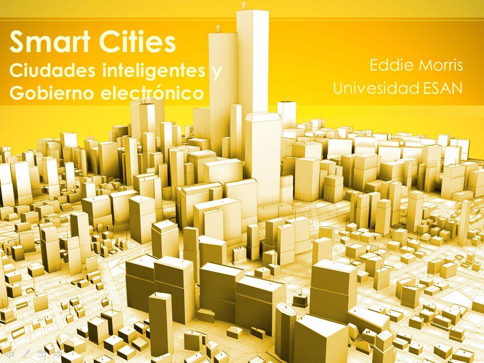 Smart Cities Ciudades inteligentes y Gobierno electrónico