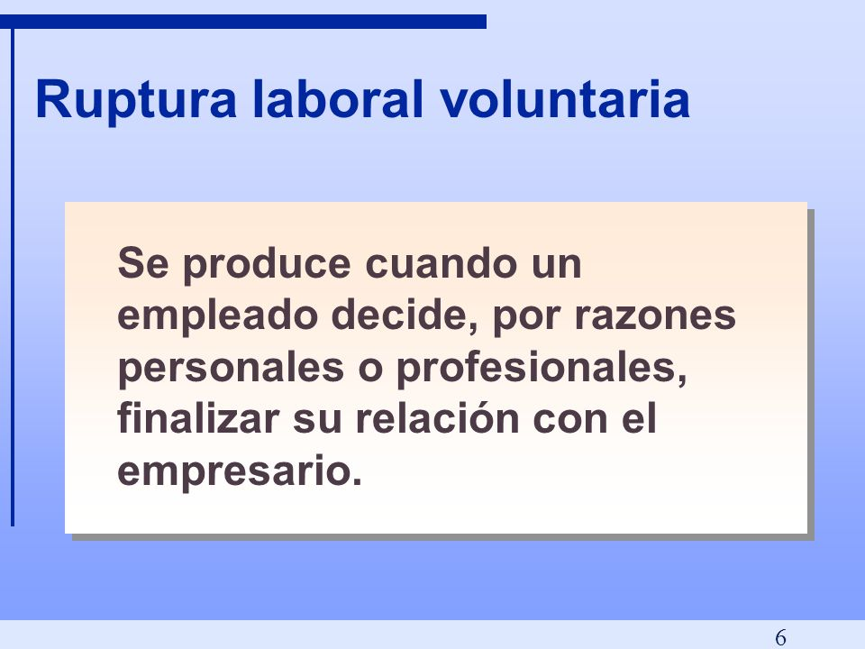 Ruptura laboral voluntaria