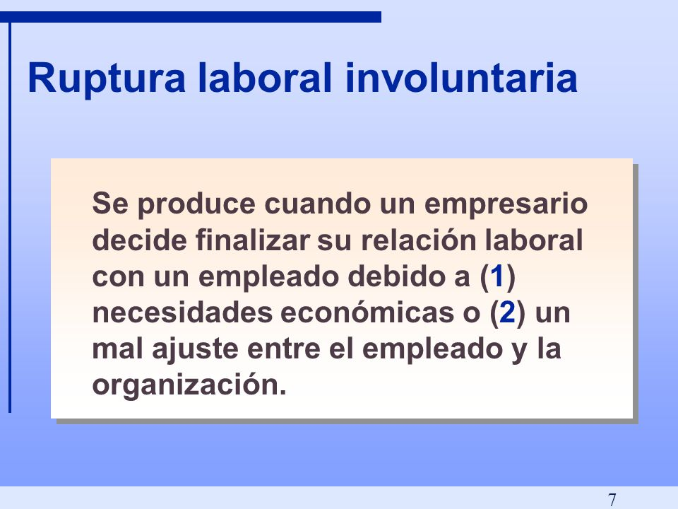 Ruptura laboral involuntaria
