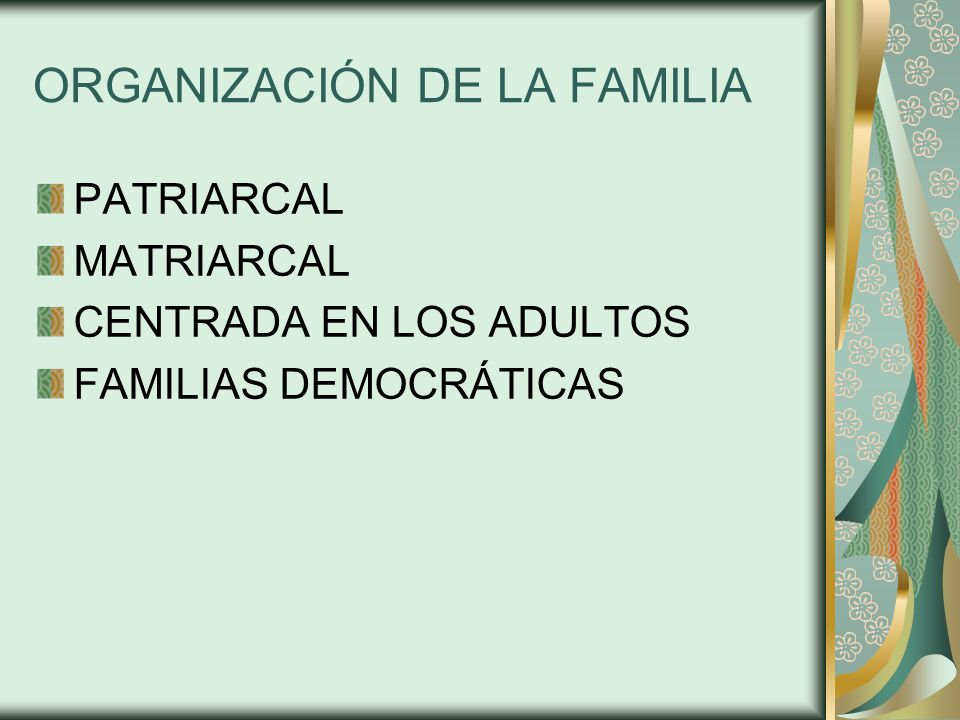 ORGANIZACIÓN DE LA FAMILIA
