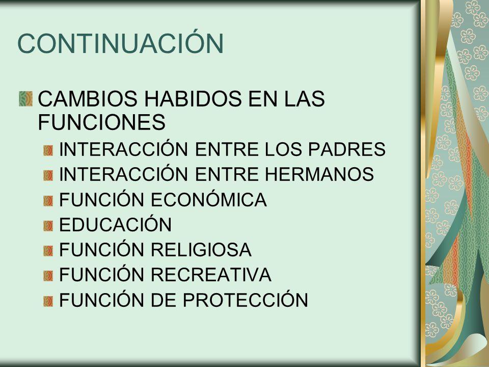 CONTINUACIÓN CAMBIOS HABIDOS EN LAS FUNCIONES