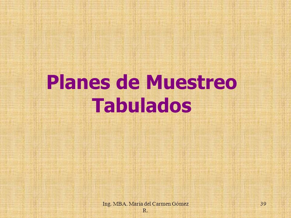 Planes de Muestreo Tabulados