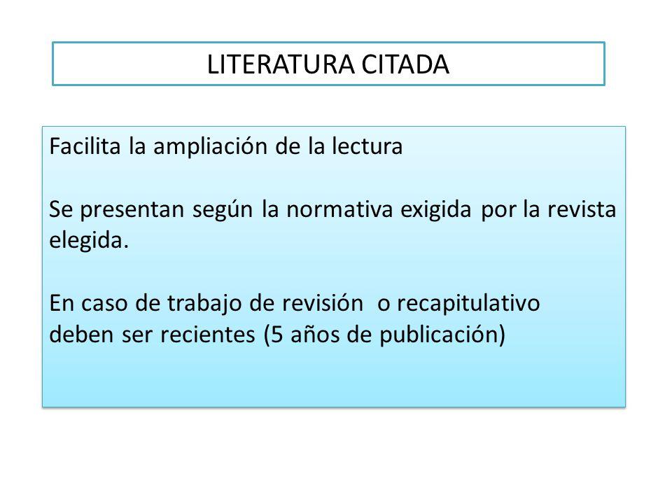 LITERATURA CITADA Facilita la ampliación de la lectura