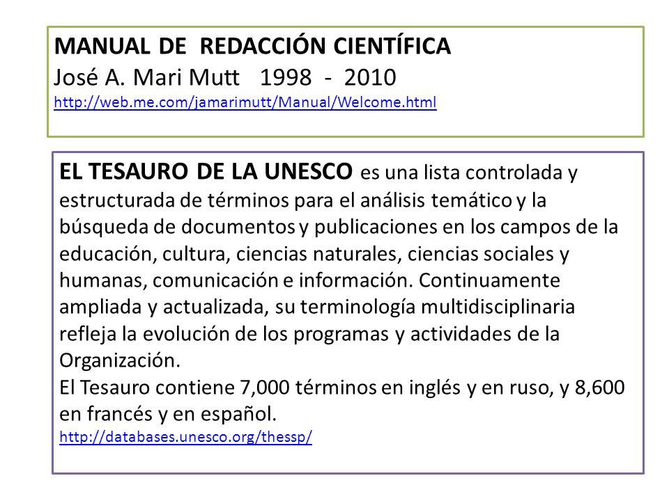 MANUAL DE REDACCIÓN CIENTÍFICA José A. Mari Mutt 1998 - 2010
