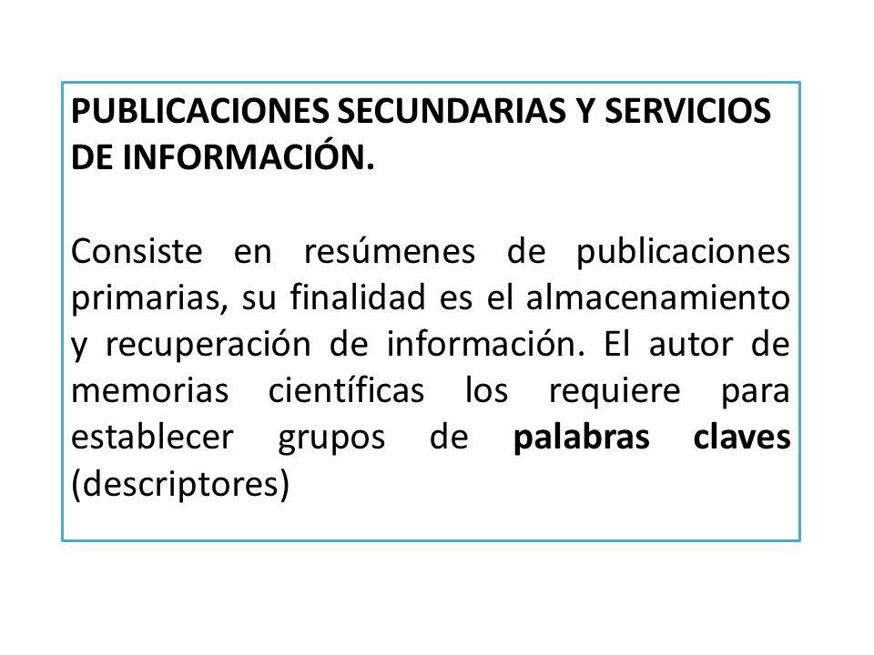 PUBLICACIONES SECUNDARIAS Y SERVICIOS DE INFORMACIÓN.