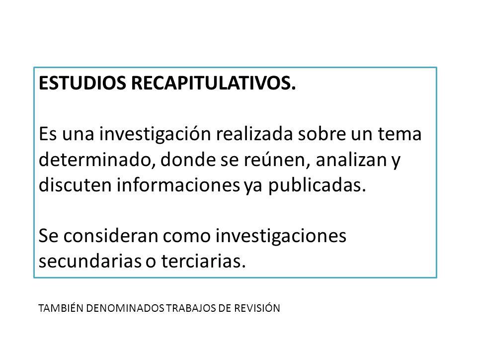 ESTUDIOS RECAPITULATIVOS.