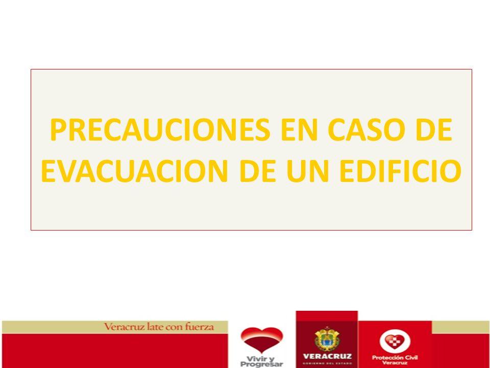 PRECAUCIONES EN CASO DE EVACUACION DE UN EDIFICIO