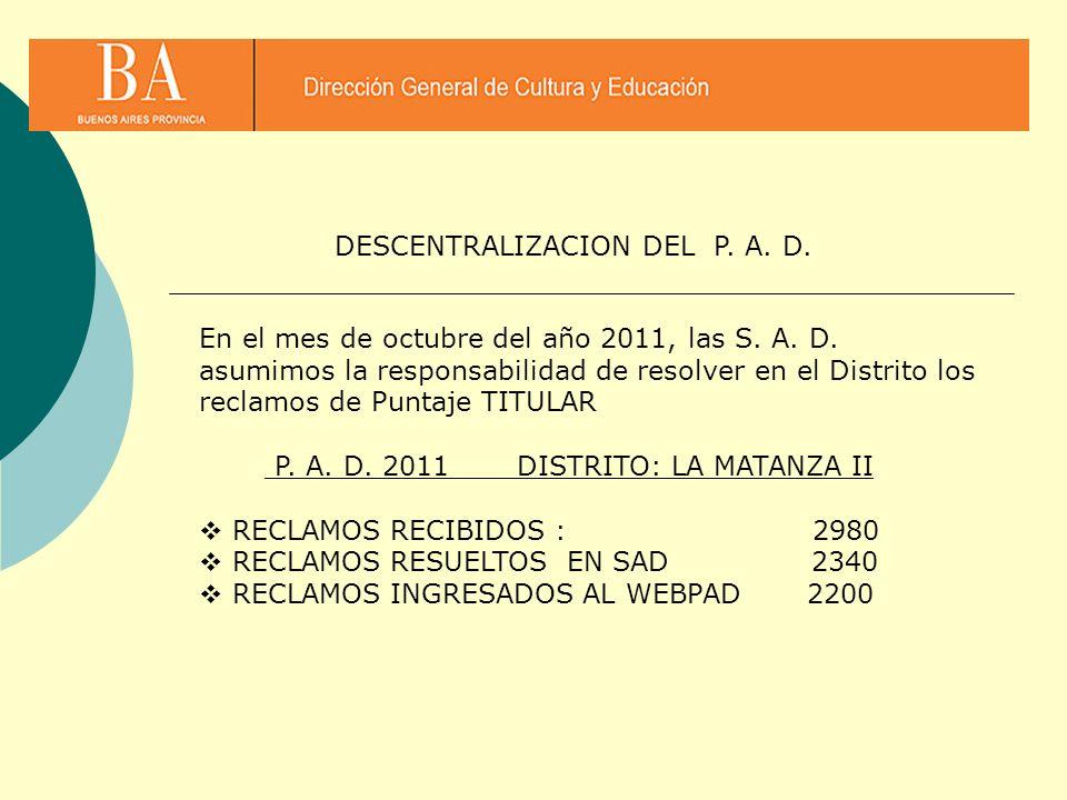 DESCENTRALIZACION DEL P. A. D.