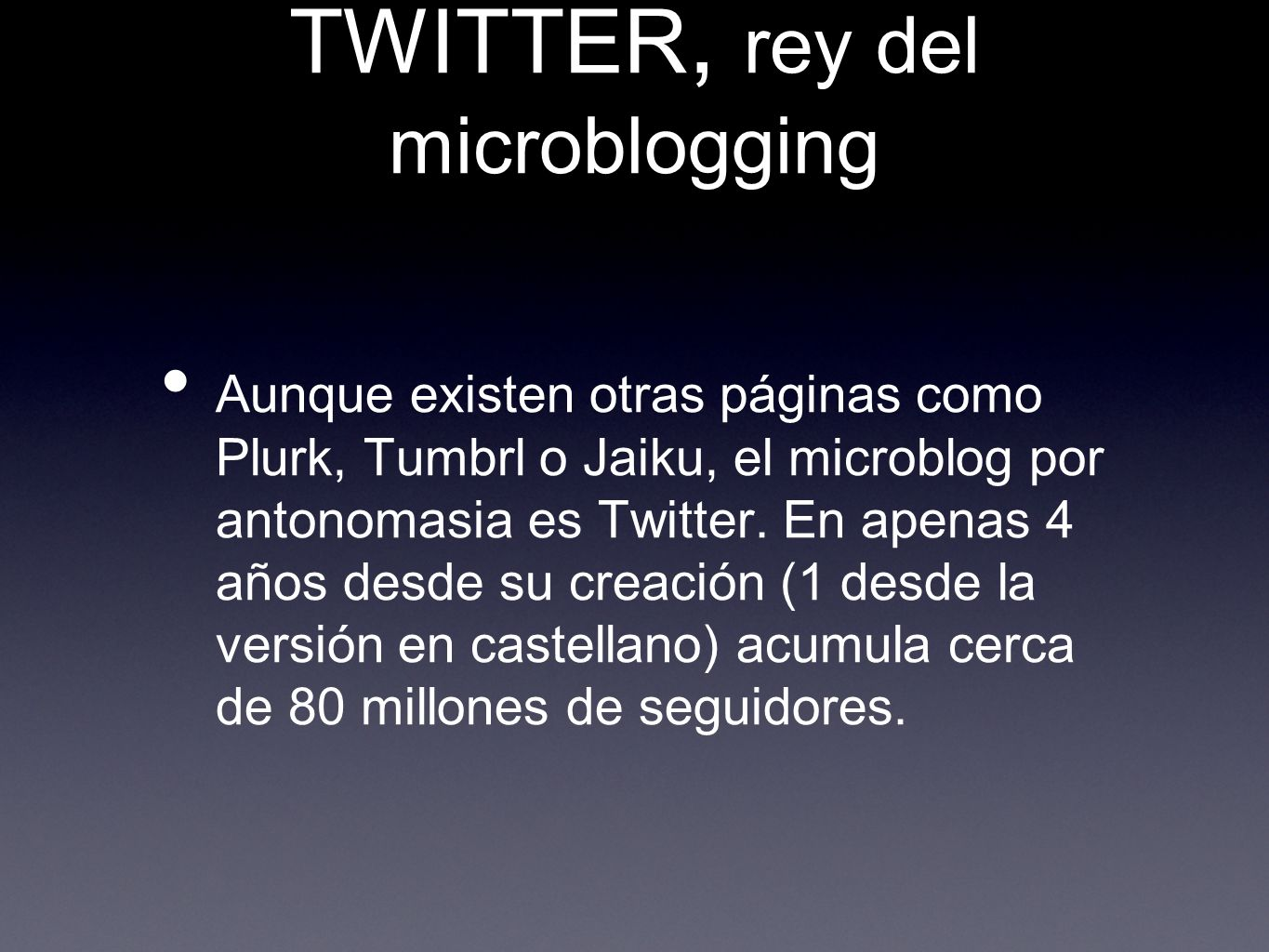 TWITTER, rey del microblogging