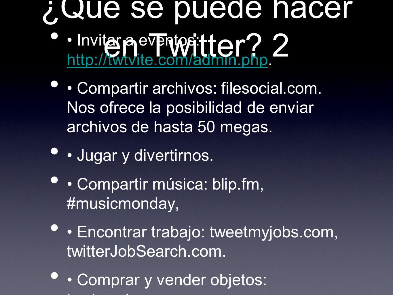 ¿Qué se puede hacer en Twitter 2