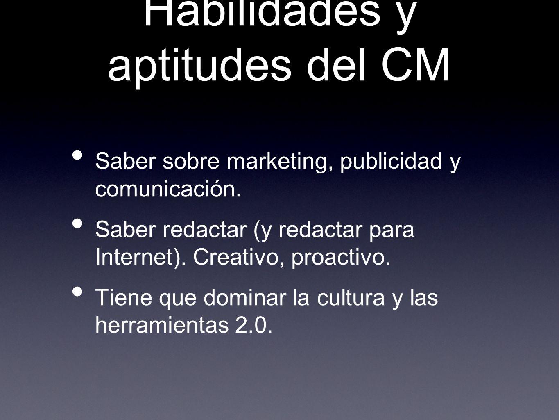 Habilidades y aptitudes del CM