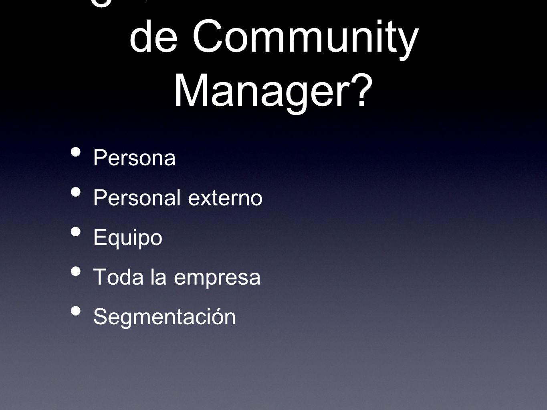 ¿Quién debe hacer de Community Manager
