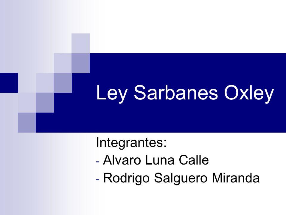 Integrantes: Alvaro Luna Calle Rodrigo Salguero Miranda