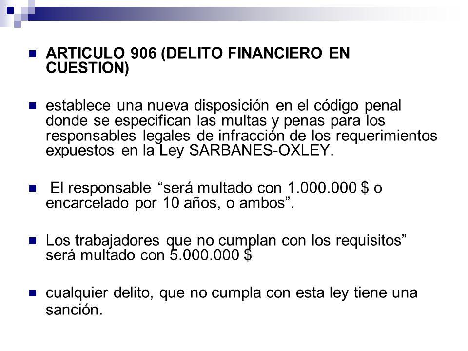 ARTICULO 906 (DELITO FINANCIERO EN CUESTION)