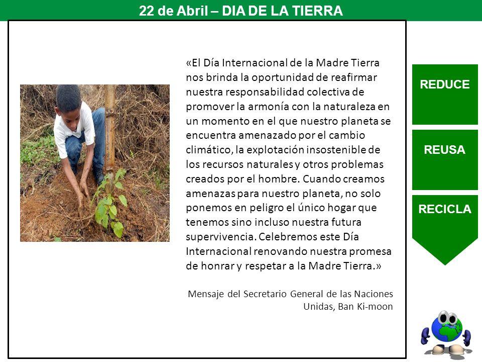 22 de Abril – DIA DE LA TIERRA