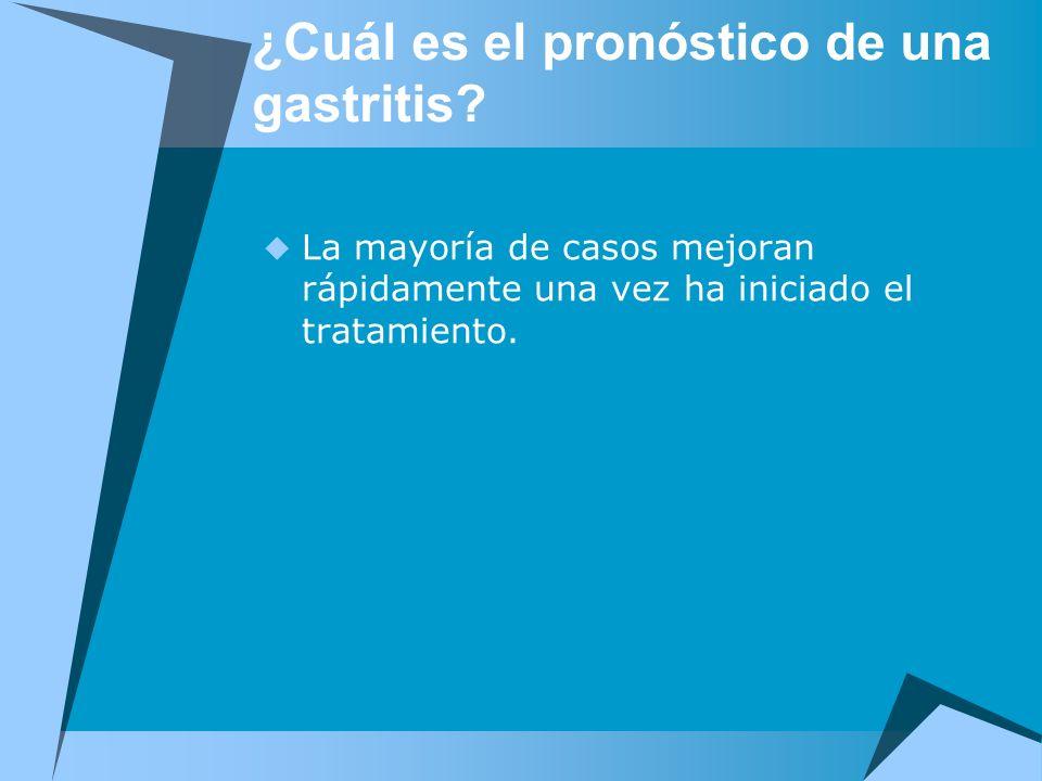 ¿Cuál es el pronóstico de una gastritis