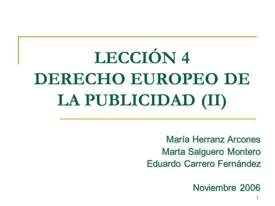 LECCIÓN 4 DERECHO EUROPEO DE LA PUBLICIDAD (II)