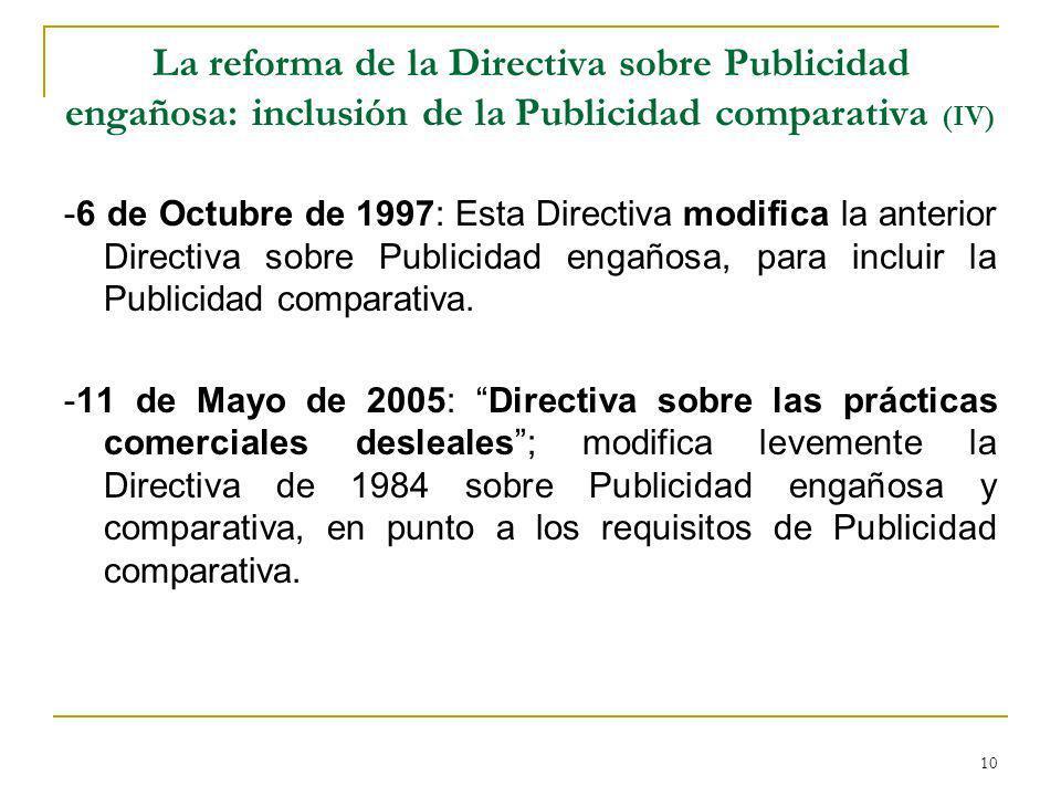 La reforma de la Directiva sobre Publicidad engañosa: inclusión de la Publicidad comparativa (IV)