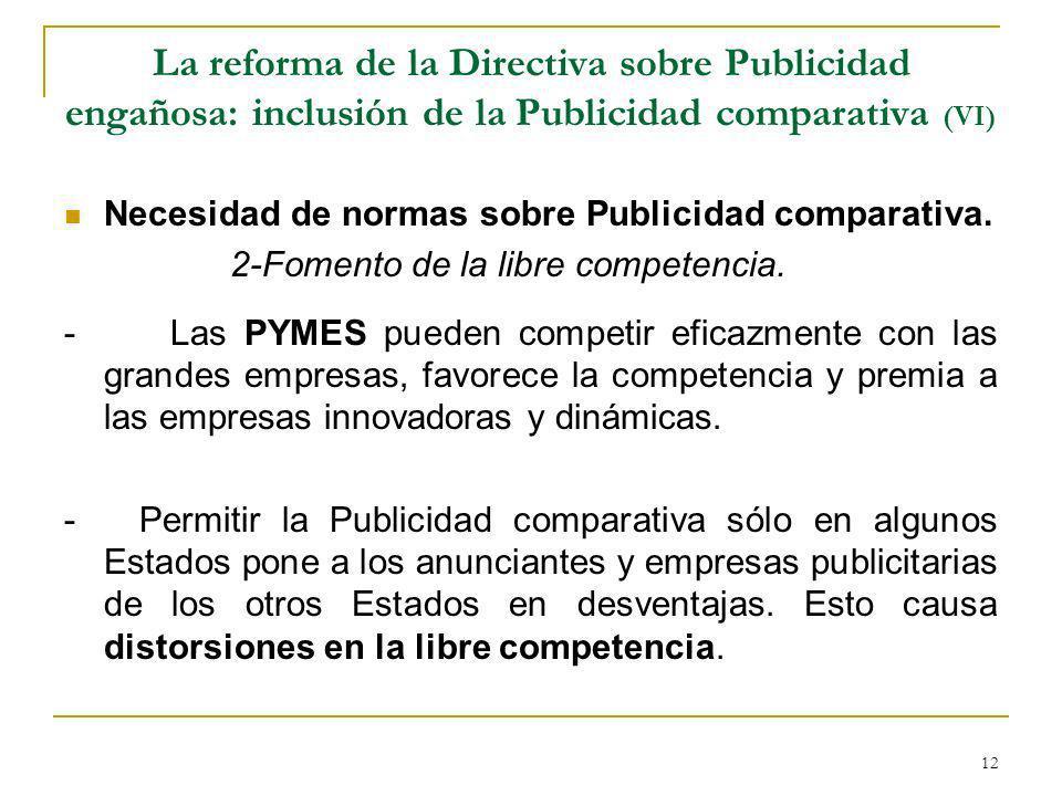 La reforma de la Directiva sobre Publicidad engañosa: inclusión de la Publicidad comparativa (VI)