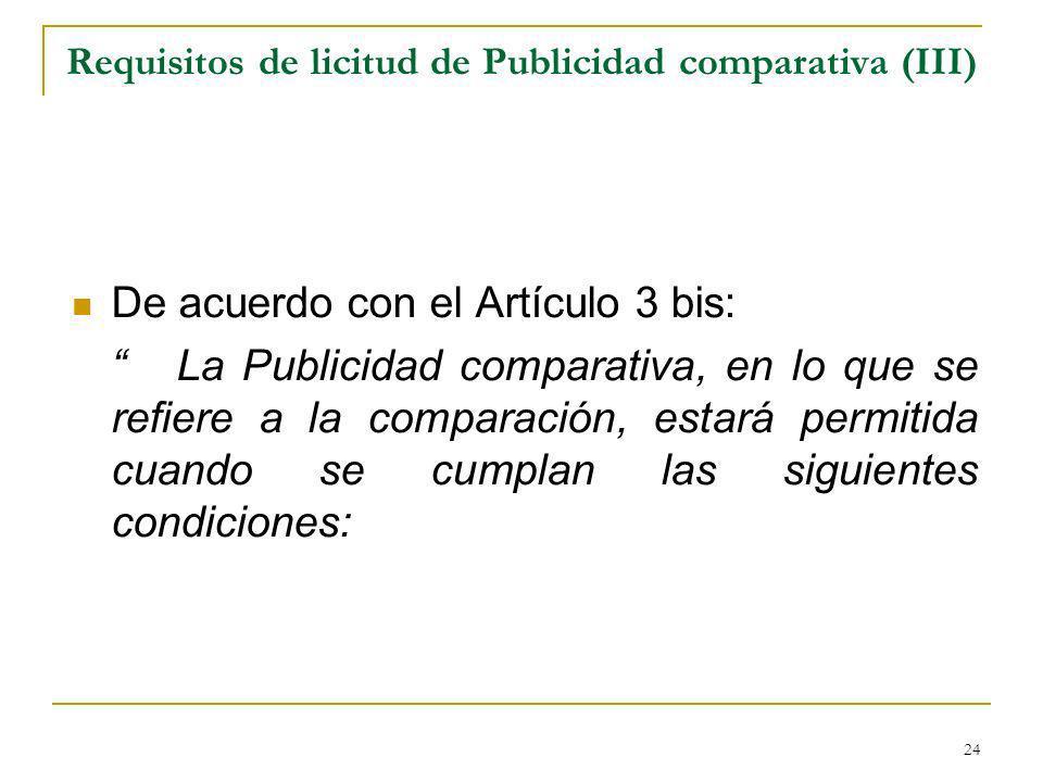 Requisitos de licitud de Publicidad comparativa (III)