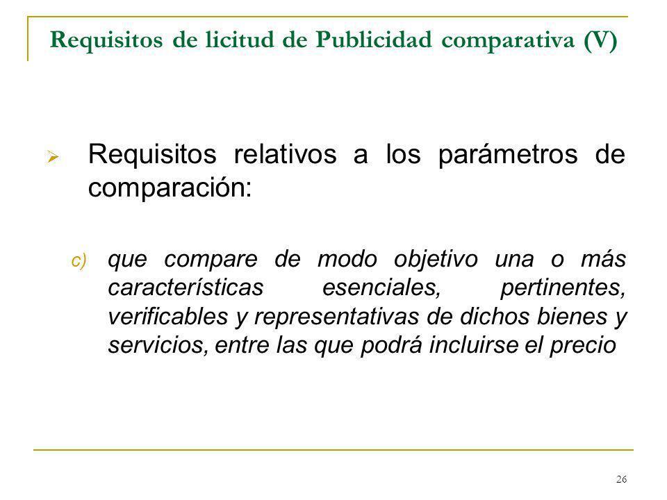 Requisitos de licitud de Publicidad comparativa (V)