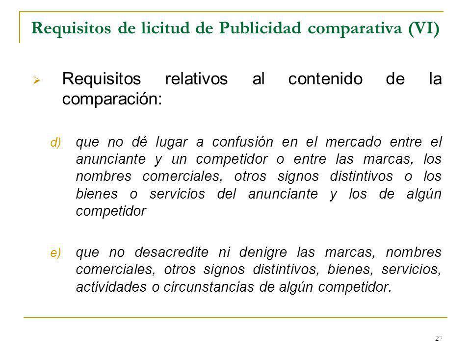 Requisitos de licitud de Publicidad comparativa (VI)