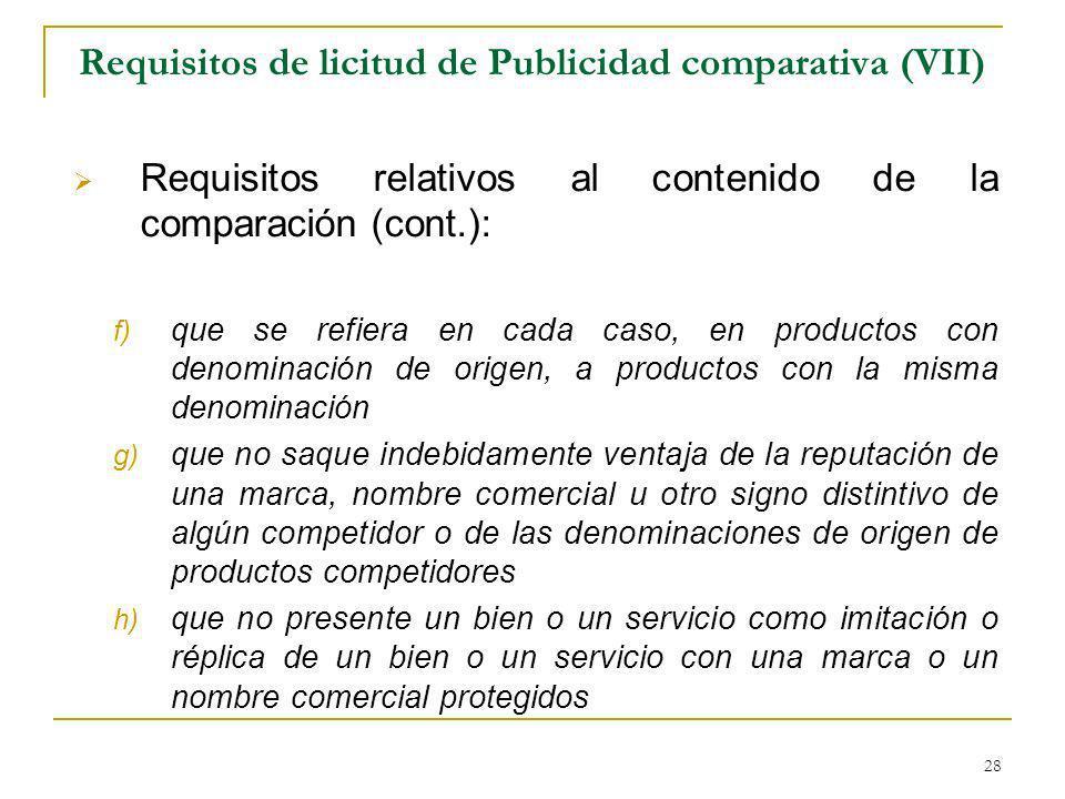 Requisitos de licitud de Publicidad comparativa (VII)