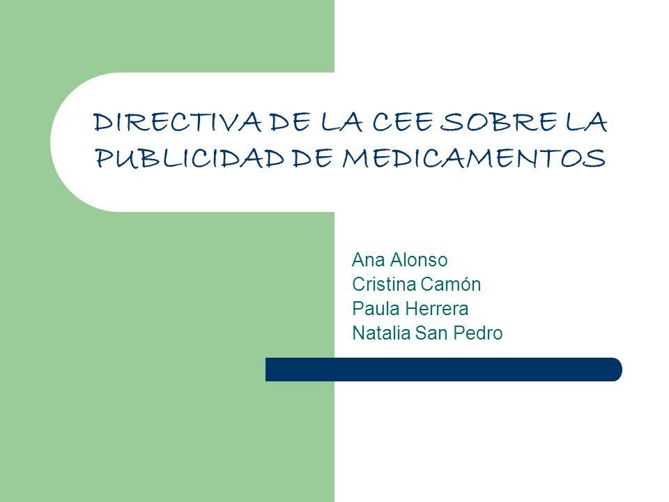 DIRECTIVA DE LA CEE SOBRE LA PUBLICIDAD DE MEDICAMENTOS