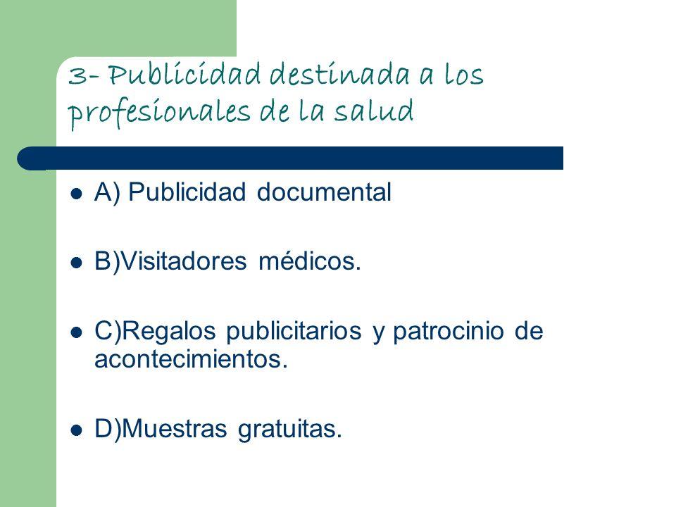 3- Publicidad destinada a los profesionales de la salud