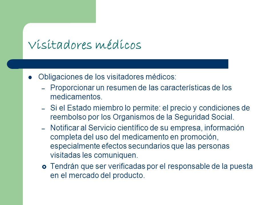 Visitadores médicos Obligaciones de los visitadores médicos: