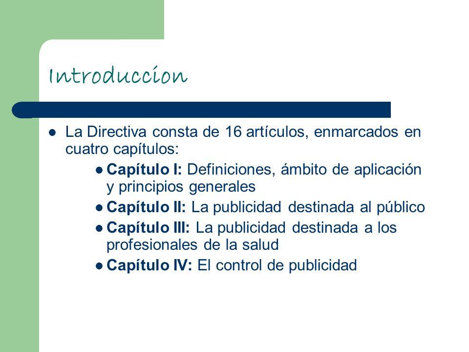 Introduccion La Directiva consta de 16 artículos, enmarcados en cuatro capítulos: