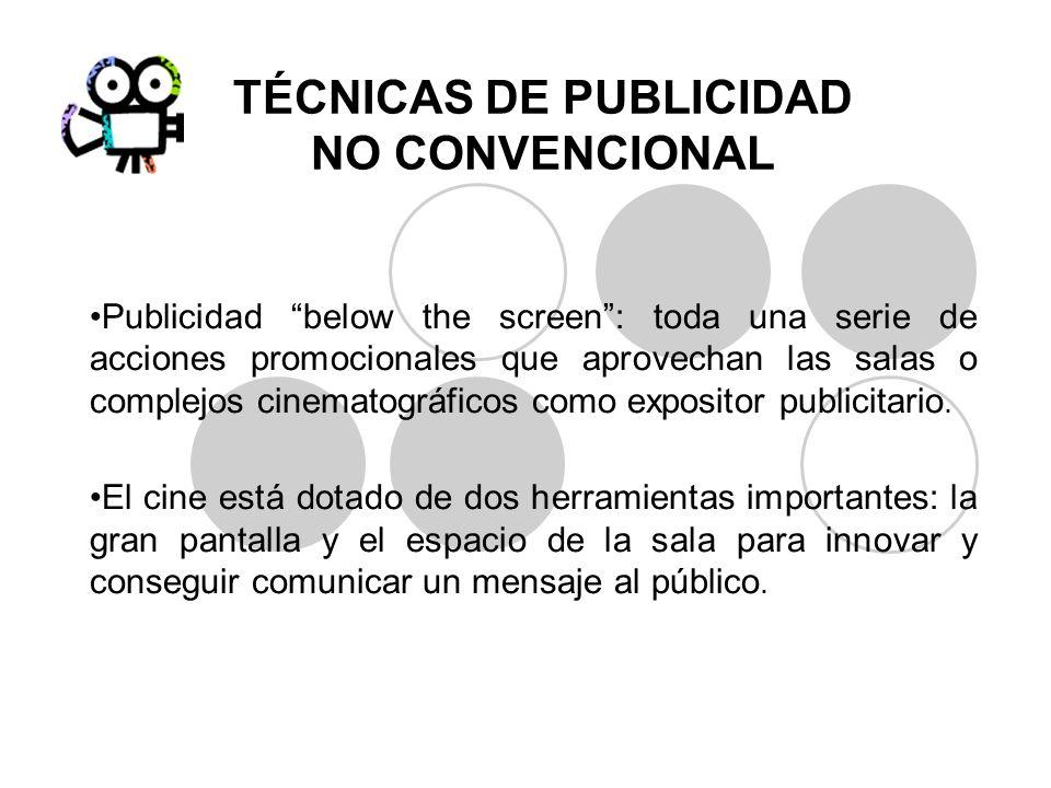TÉCNICAS DE PUBLICIDAD NO CONVENCIONAL
