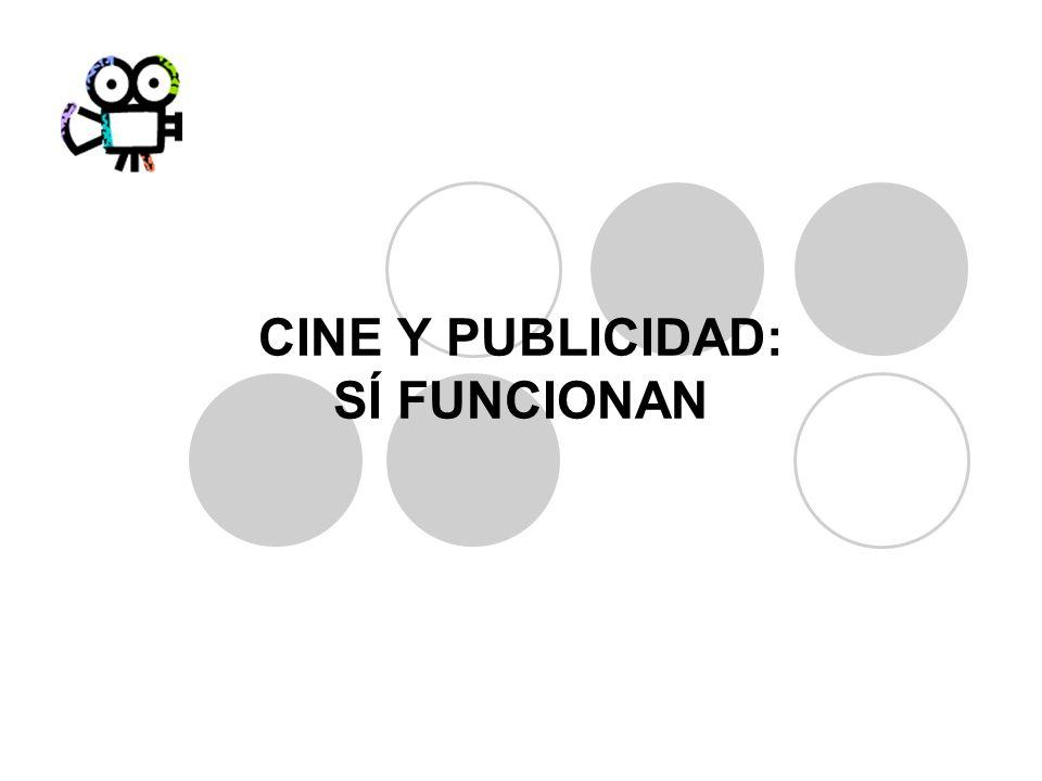 CINE Y PUBLICIDAD: SÍ FUNCIONAN