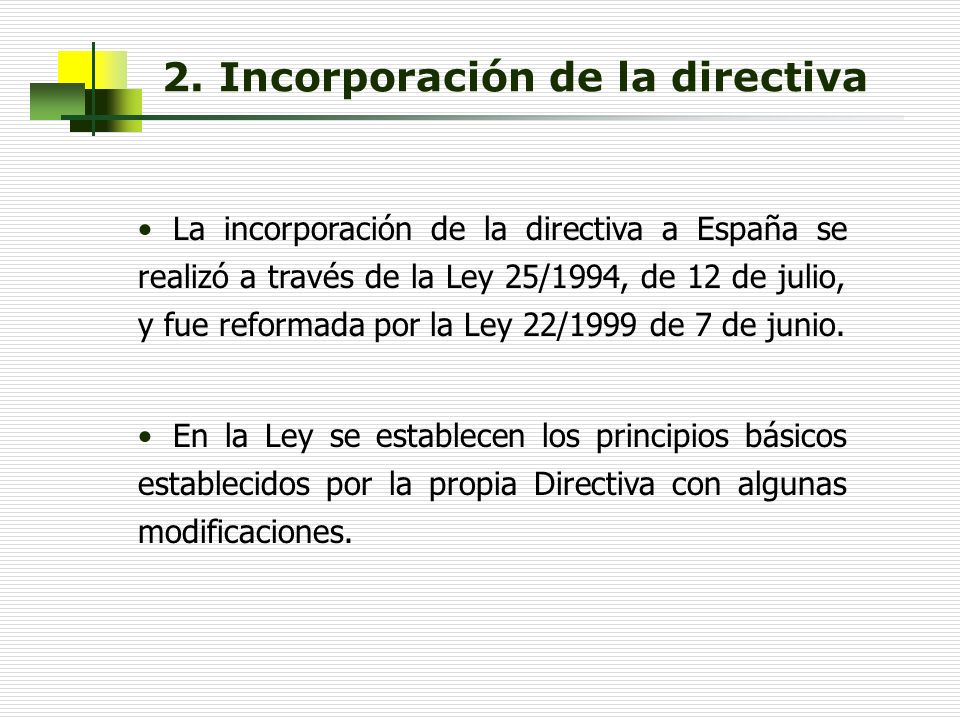 2. Incorporación de la directiva