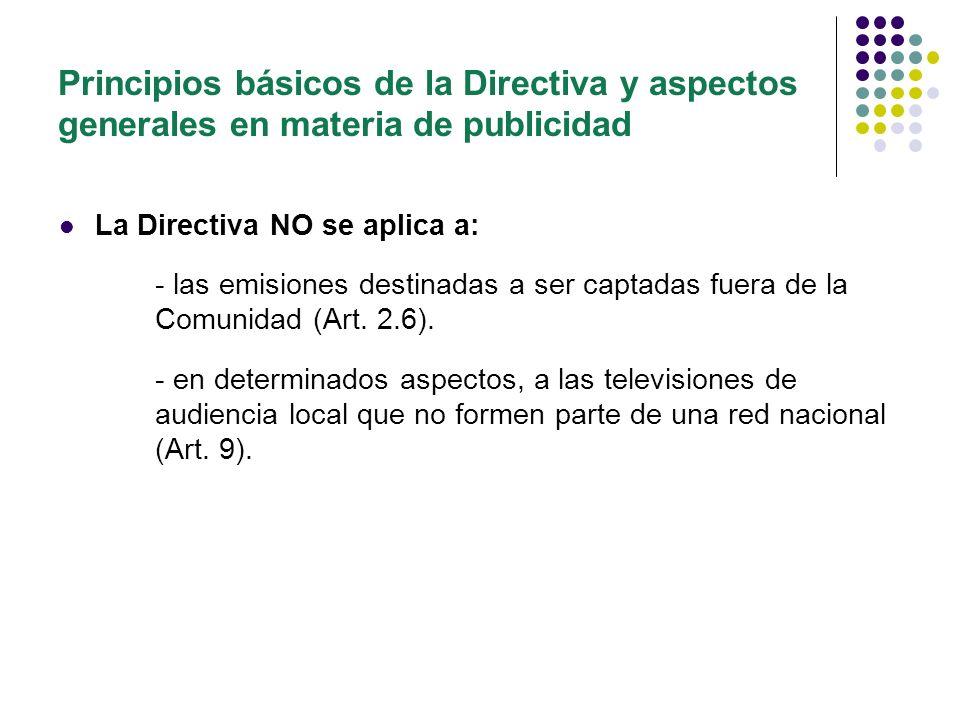 Principios básicos de la Directiva y aspectos generales en materia de publicidad