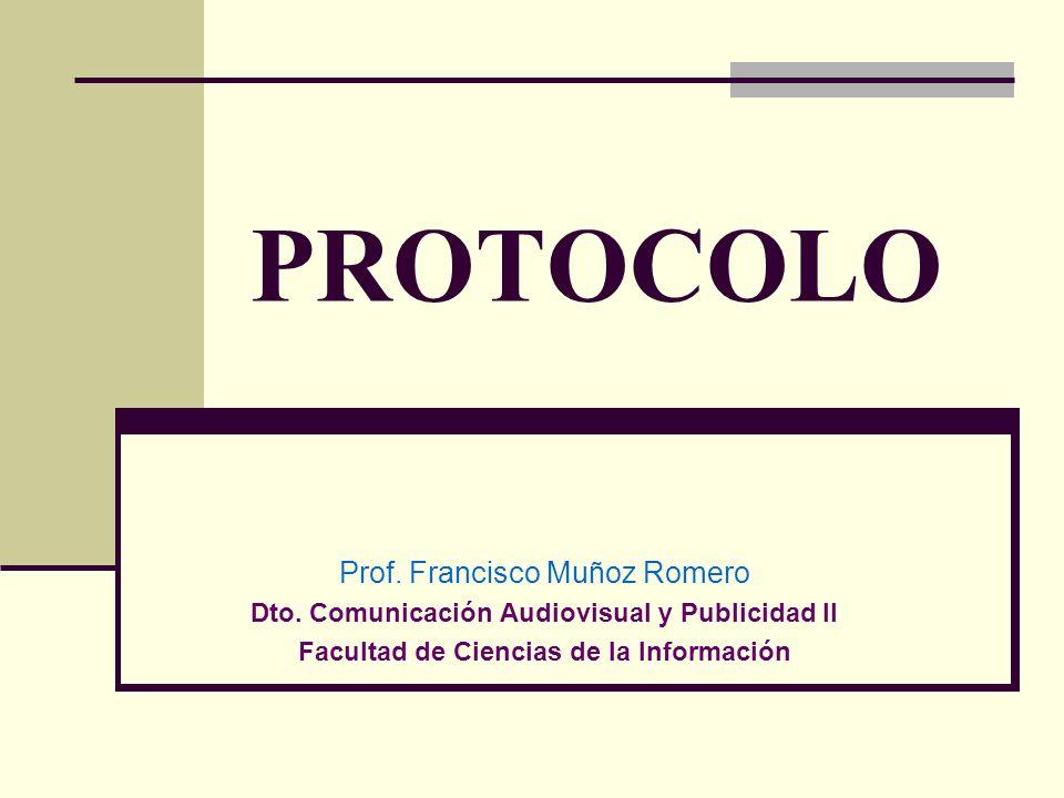 PROTOCOLO Prof. Francisco Muñoz Romero