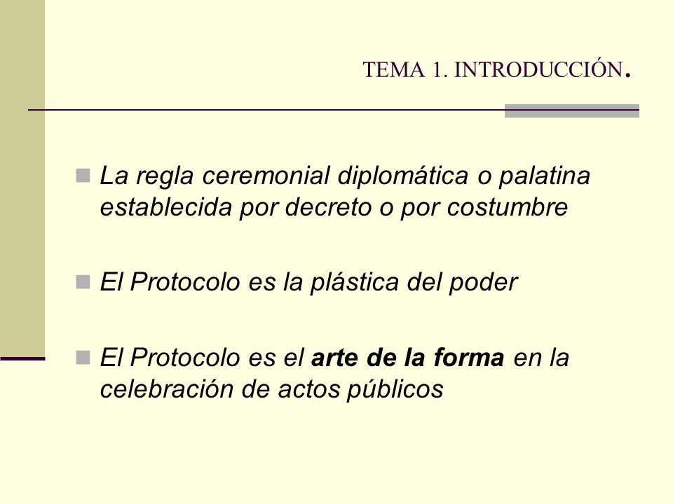 El Protocolo es la plástica del poder