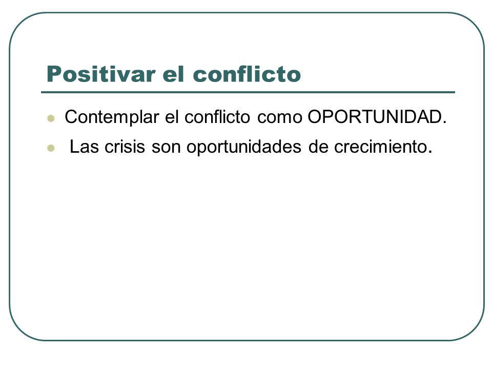 Positivar el conflicto