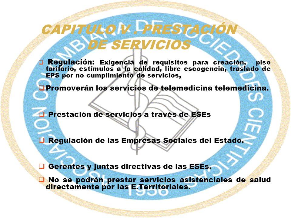 CAPITULO V . PRESTACIÓN DE SERVICIOS