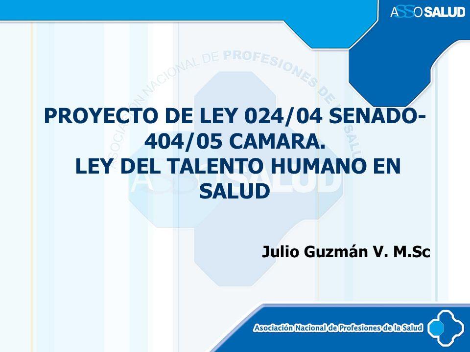 PROYECTO DE LEY 024/04 SENADO- 404/05 CAMARA