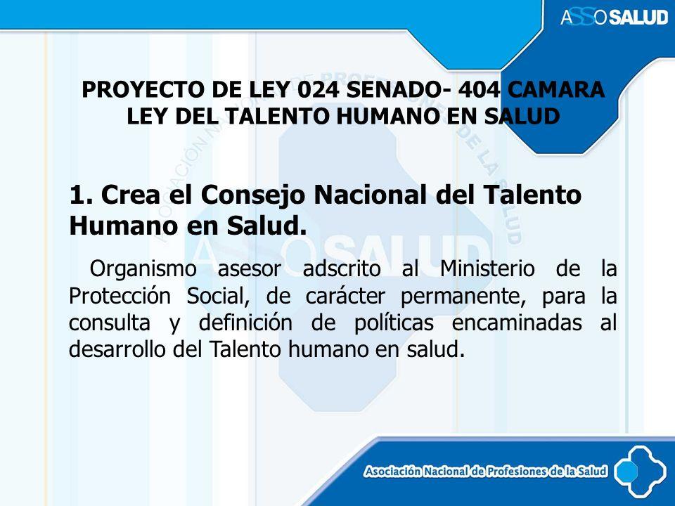 PROYECTO DE LEY 024 SENADO- 404 CAMARA LEY DEL TALENTO HUMANO EN SALUD