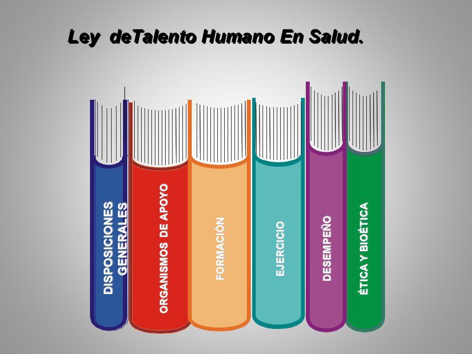 Ley deTalento Humano En Salud.