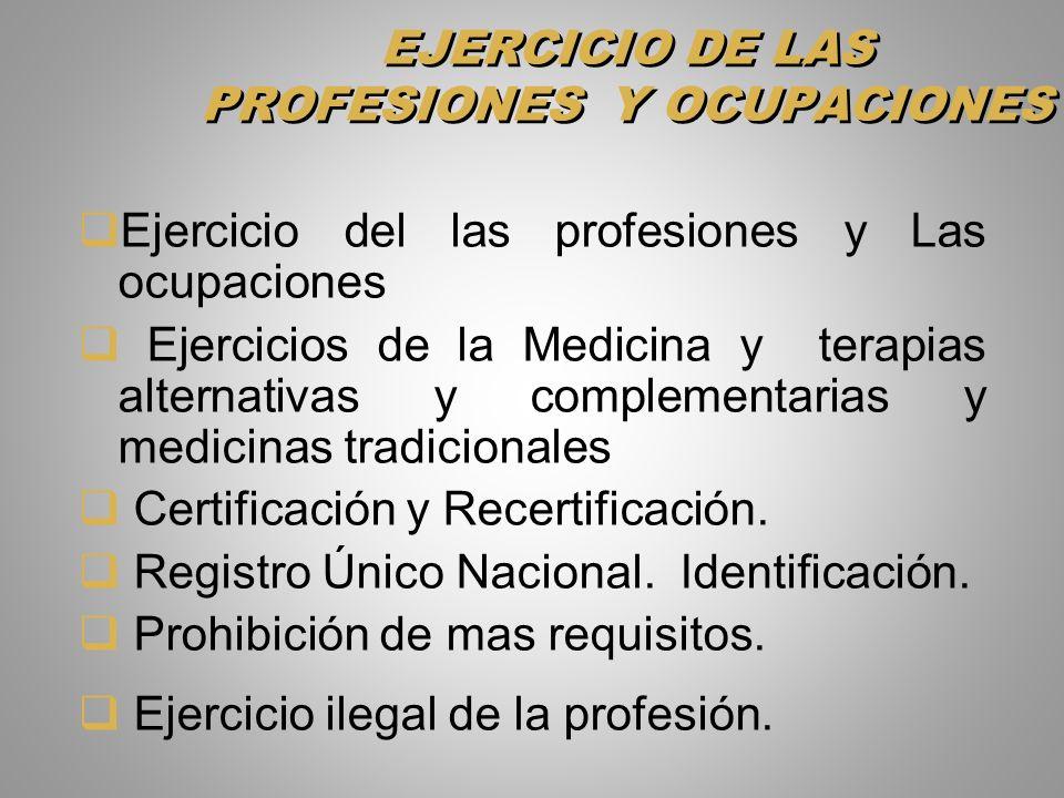 EJERCICIO DE LAS PROFESIONES Y OCUPACIONES
