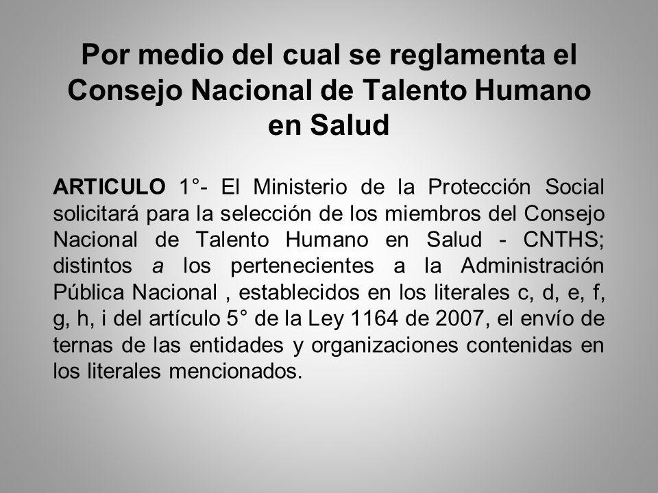 Por medio del cual se reglamenta el Consejo Nacional de Talento Humano en Salud