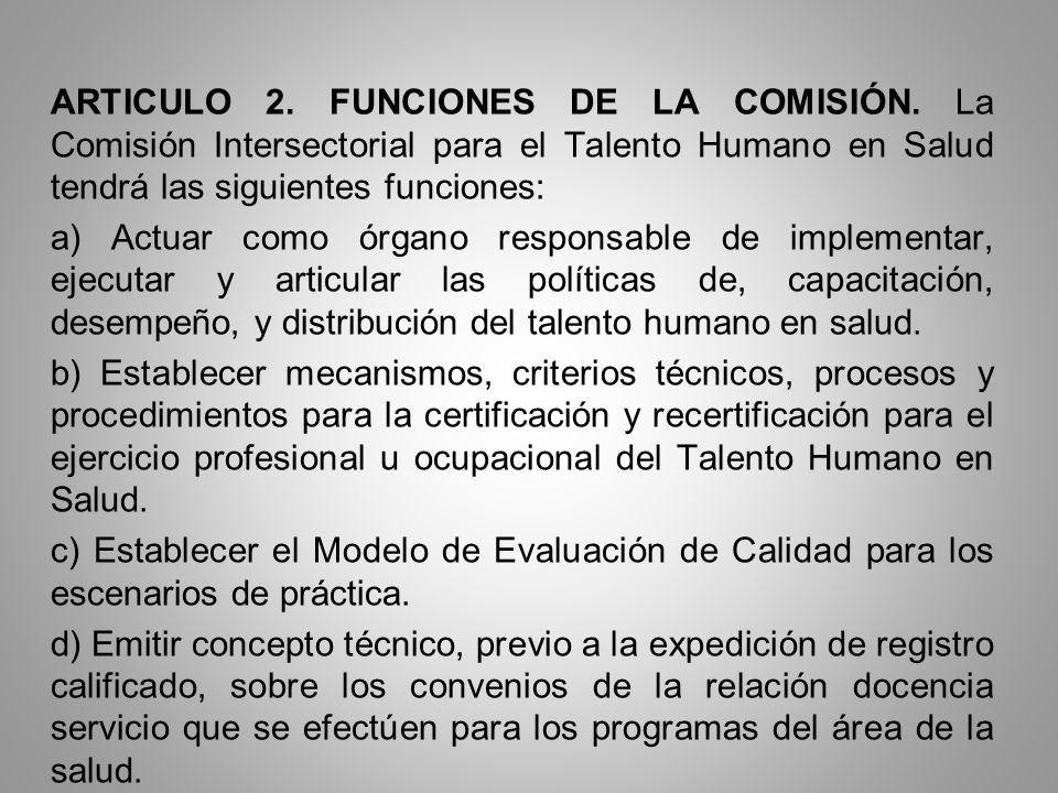 ARTICULO 2. FUNCIONES DE LA COMISIÓN